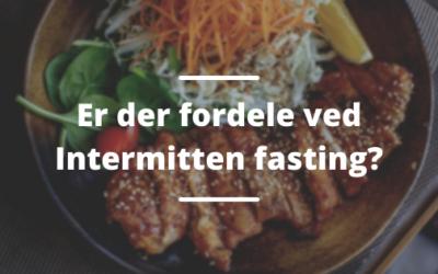 Er der fordele ved Intermitten fasting?